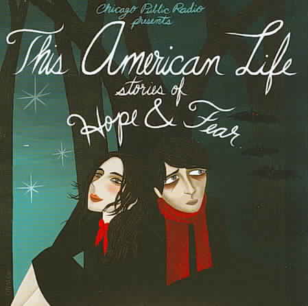 AMERICAN LIFE:STORIES OF HOPE AND FEA (CD)