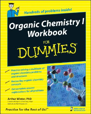 Organic Chemistry I Workbook For Dummies By Winter, Arthur